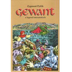 Gewant z legend tatrzańskich - Z. Pytlik KANON, książka w oprawie broszurowej