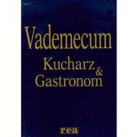 Kucharz & Gastronom Vademecum (2012)
