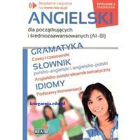 Angielski dla początkujących i średniozaawansowanych (A1-B1) - Praca zbiorowa