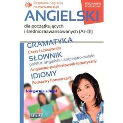 Angielski dla początkujących i średniozaawansowanych (A1-B1) - Praca zbiorowa, książka z ISBN: 9788379930
