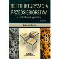 Restrukturyzacja Przedsiębiorstwa - Podział Przez Wydzielenie