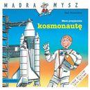 Mądra Mysz Mam przyjaciela kosmonautę (9788372786265)