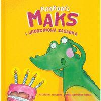 Krokodyl Maks i urodzinowa zagadka - Dostawa zamówienia do jednej ze 170 księgarni Matras za DARMO (97883287