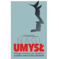 Nagi umysł - Pawłowski Bogusław, Ulanowski Tomasz, książka z ISBN: 9788326823268