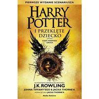 Harry Potter i Przeklęte Dziecko. Część pierwa i druga - Joanne K. Rowling