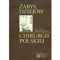 Zarys dziejów chirurgii polskiej z płytą CD (9788320042115)