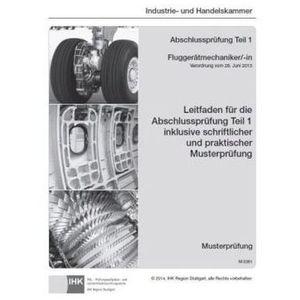 PAL-Musteraufgabensatz - Abschlussprüfung Teil 1 - Fluggerätmechaniker/-in (M 0361) (9783865229267)