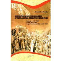 Dezercja ideologiczna elit w sytuacjach prerewolucyjnych, rok wydania (2011)
