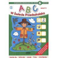 ABC w świecie przedszkolaka dla dzieci 6-letnich (2010)