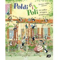 Poldi i Poli na wielkim przyjęciu urodzinowym, oprawa twarda