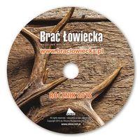 Brać Łowiecka rocznik 2015 na CD