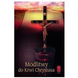 Modlitwy do Krwi Chrystusa (ISBN 8372568634)