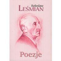 Poezje - Bolesław Leśmian, pozycja wydawnicza