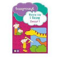Bazgroszyt - Bawię się i liczę cz.1, praca zbiorowa