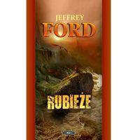 CLEY 3 RUBIEŻE Jeffrey Ford, oprawa miękka