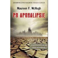 PO APOKALIPSIE Maureen McHugh (9788376741154)