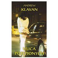 Ulica potępionych - Andrew Klavan (9788375080902)