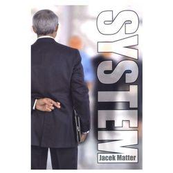 System - Jacek Matter (ISBN 9788360271353)