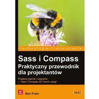 Sass i Compass. Praktyczny przewodnik dla projektantów