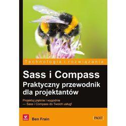 Sass i Compass. Praktyczny przewodnik dla projektantów (kategoria: Informatyka)