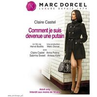 DVD Marc Dorcel - Claire Castel: How I Became a Whore