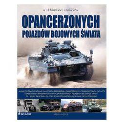 Ilustrowany leksykon opancerzonych pojazdów bojowych świata, pozycja wydawnicza