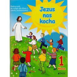 Jezus nas kocha. Klasa 1. Podręcznik, pozycja wydana w roku: 2009