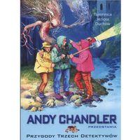 Przygody trzech detektywów. T.18 Tajemnica jeziora duchów, ANDY CHANDLER