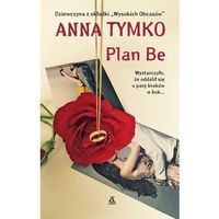 PLAN BE Anna Tymko (2015)