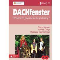 Dachfenster 2 Podręcznik do języka niemieckiego + 2 CD (2002)