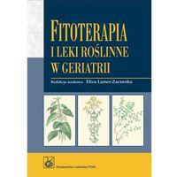 Fitoterapia i leki roślinne w geriatrii, Wydawnictwo Lekarskie PZWL