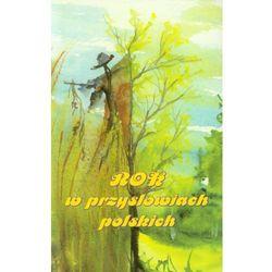 Rok w przysłowiach polskich - Zakupy powyżej 60zł dostarczamy gratis, szczegóły w sklepie, książka z IS