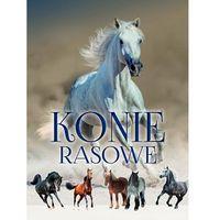 Konie rasowe - album - Opracowanie zbiorowe (9788380593473)
