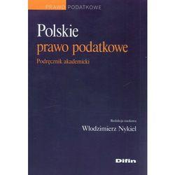 Polskie prawo podatkowe. Podręcznik akademicki