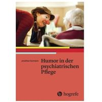 Humor in der psychiatrischen Pflege Gutmann, Jonathan (9783456856278)
