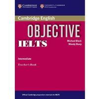 Objective IELTS, Intermediate, Teacher's Book (książka nauczyciela)