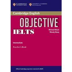 Objective IELTS, Intermediate, Teacher's Book (książka nauczyciela) (kategoria: Nauka języka)