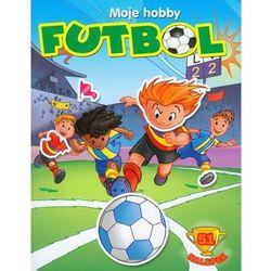 Moje hobby. Futbol, rok wydania (2011)