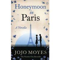 Honeymoon in Paris - Wysyłka od 3,99 - porównuj ceny z wysyłką, oprawa miękka