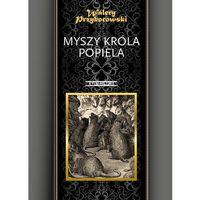 Myszy króla Popiela (9788373995260)