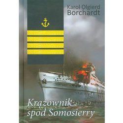 Krążownik spod Somosierry, książka z kategorii Książki militarne