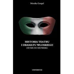 Historia teatru i dramatu włoskiego od XIII do XXI wieku (kategoria: E-booki)