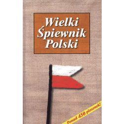 Wielki śpiewnik polski. (ilość stron 608)