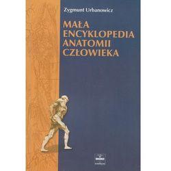 Mała encyklopedia anatamii człowieka (ilość stron 789)