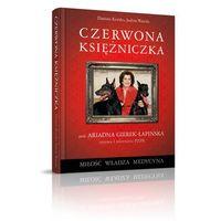 CZERWONA KSIĘŻNICZKA TW, Agora