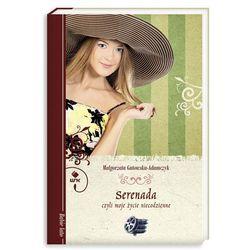 Serenada czyli moje życie niecodzienne, książka w oprawie miękkej