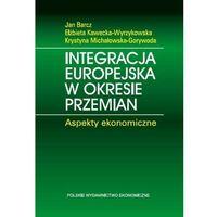 Integracja europejska w okresie przemian. - Wysyłka od 3,99 - porównuj ceny z wysyłką