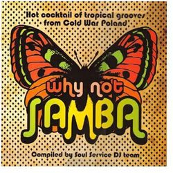 Why Not Samba ? - produkt z kategorii- Jazz