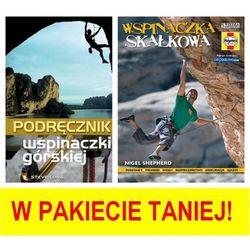 Wiedza powszechna Pakiet dla pasjonatów wspinaczki: wspinaczka skałkowa, podręcznik wspinaczki górskiej (9788365636034)