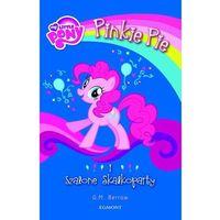 My Little Pony Pinkie Pie i szalone Skałkoparty - Jeśli zamówisz do 14:00, wyślemy tego samego dnia. Darmo